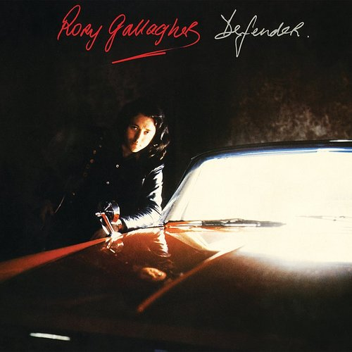 Rory Gallagher - Defender (Remastered 2017)