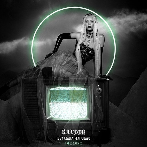 Iggy Azalea - Savior (Freedo Remix) - Single