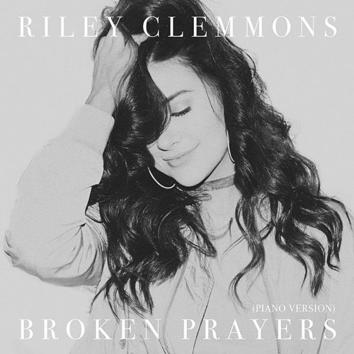 Riley Clemmons - Broken Prayers (Piano Version) - Single