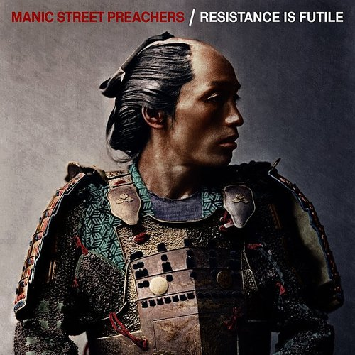 Manic Street Preachers - Resistance Is Futile [Deluxe Version]
