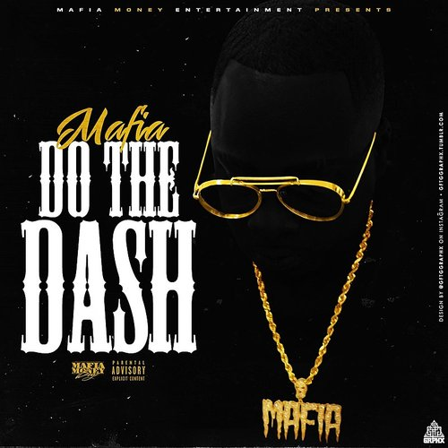 Mafia - Do The Dash - Single