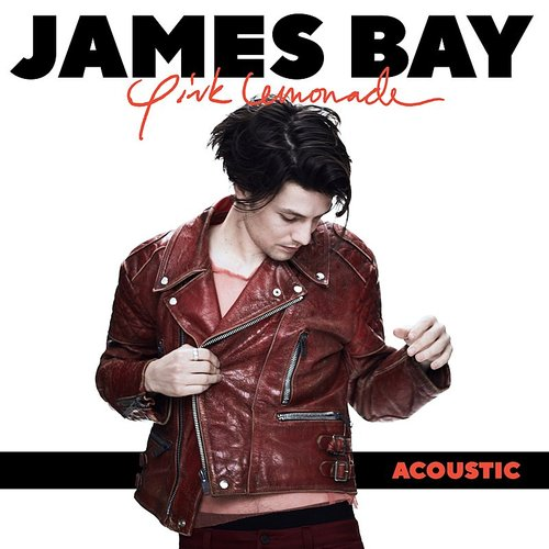 James Bay - Pink Lemonade (Acoustic) - Single