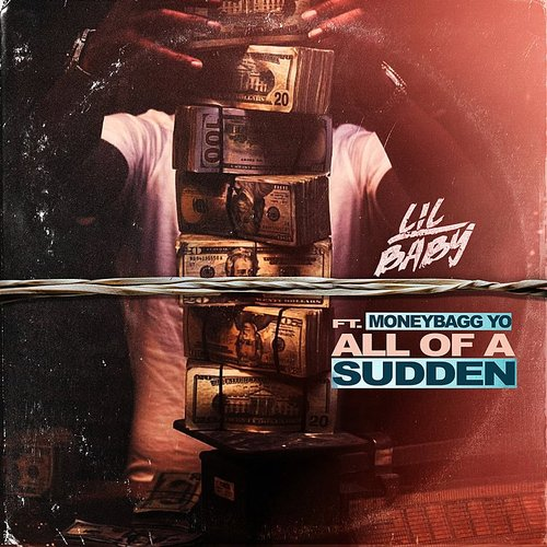 Lil Baby - All Of A Sudden - Single