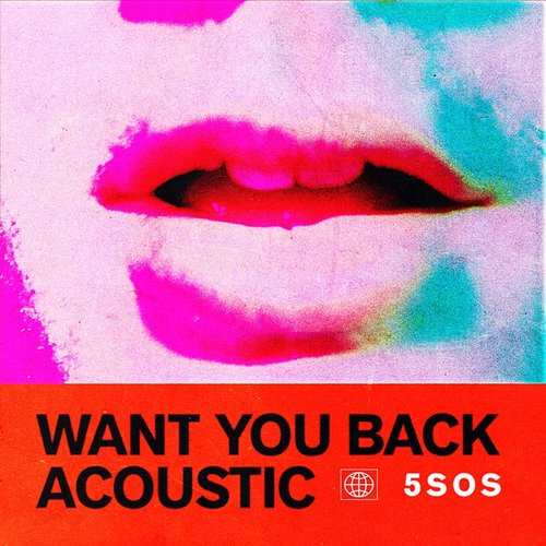 5 Seconds Of Summer - Want You Back (Acoustic) - Single