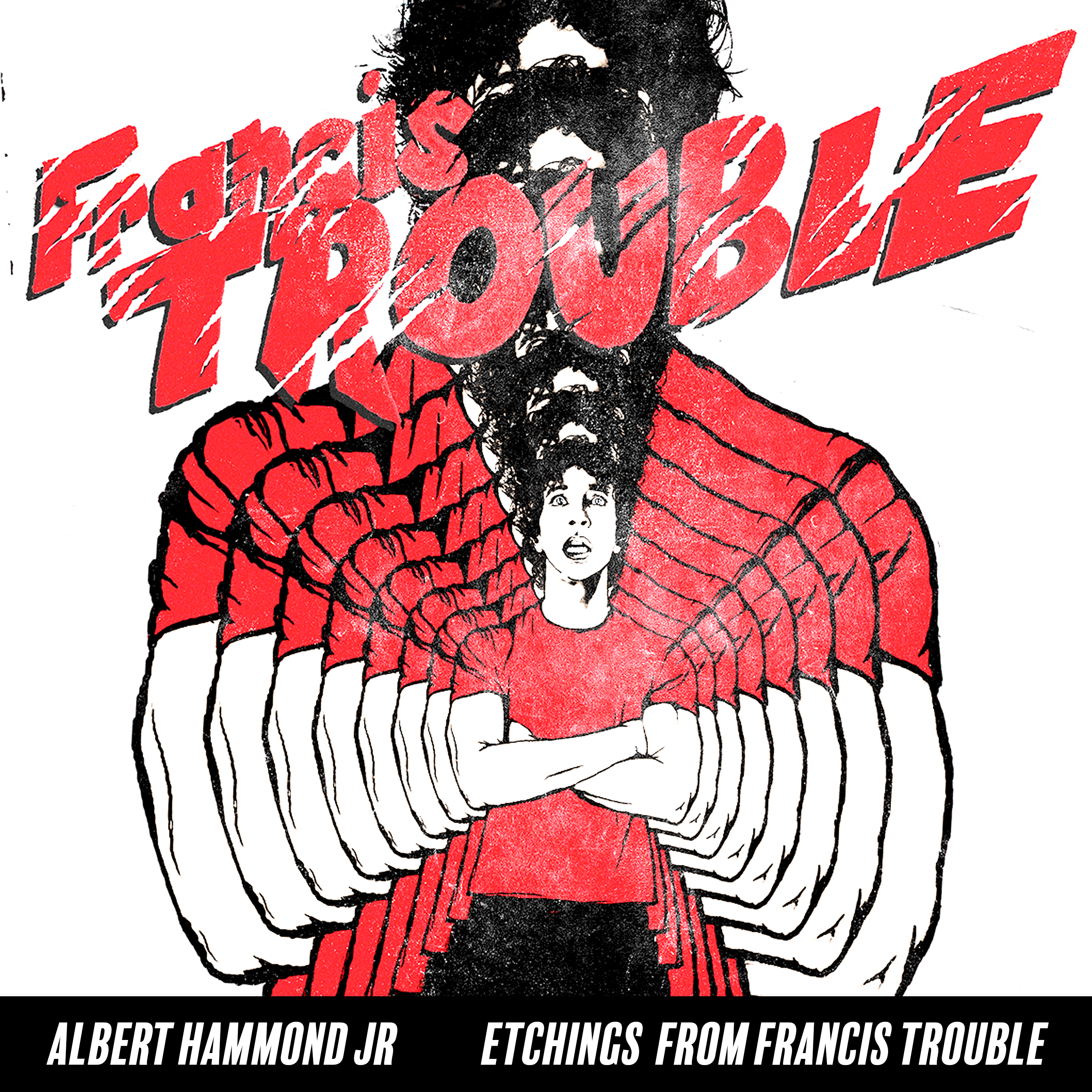 Albert Hammond, Jr. - Etchings From Francis Trouble