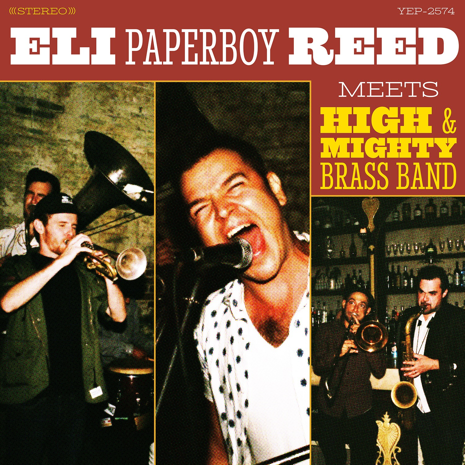 Eli 'Paperboy' Reed - Eli Paperboy Reed Meets High & Mighty Brass Band