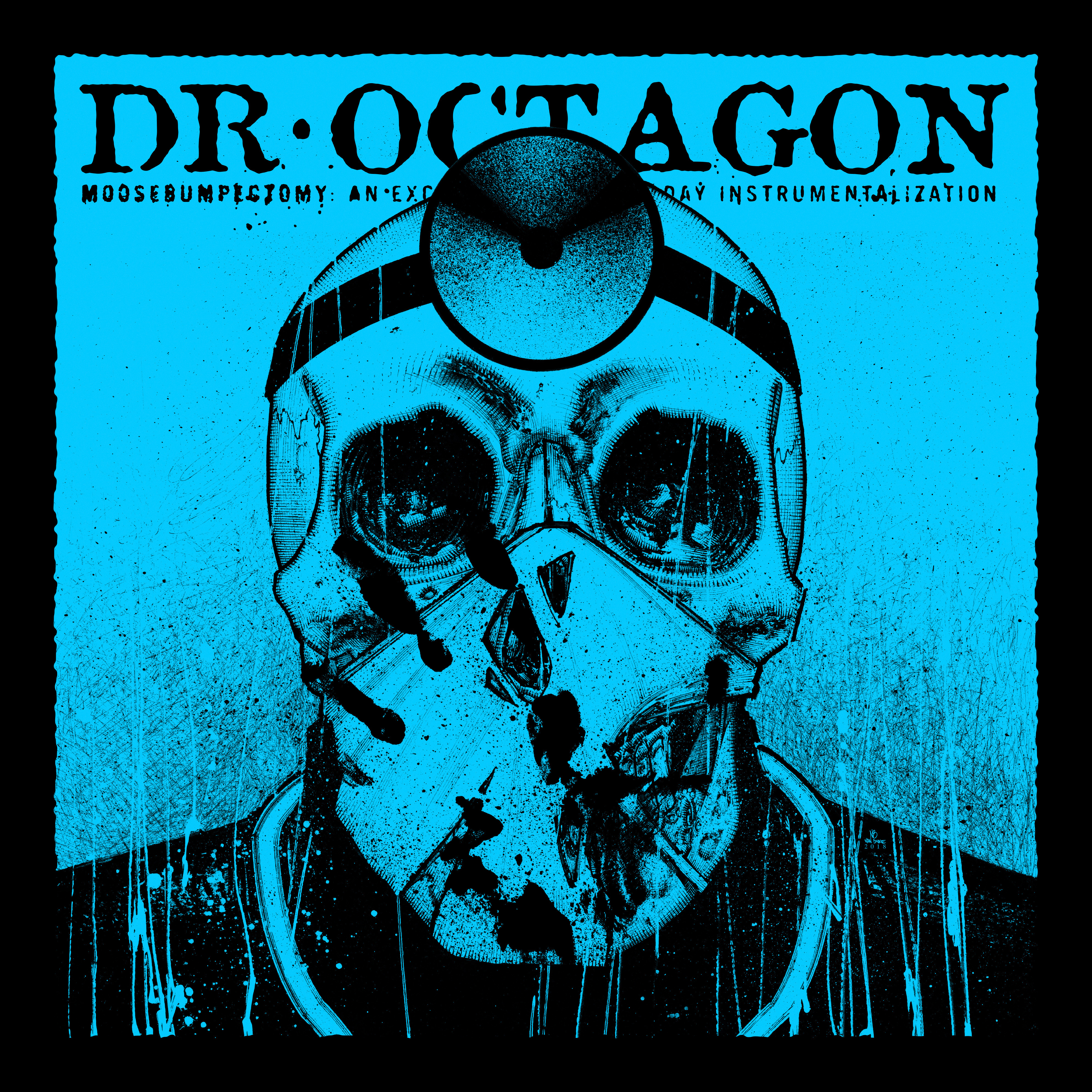 Dr. Octagon - Moosebumps: An Exploration Into Modern Day Horripilation Deluxe