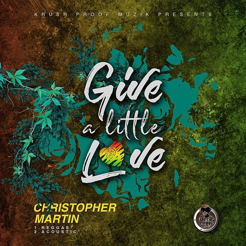 Christopher Martin - Give A Little Love - Single