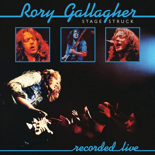 Rory Gallagher - Stage Struck (Live & Remastered) [Import]