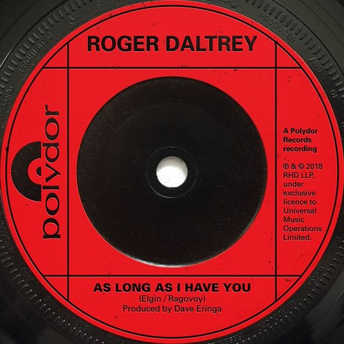 Roger Daltrey - As Long As I Have You - Single