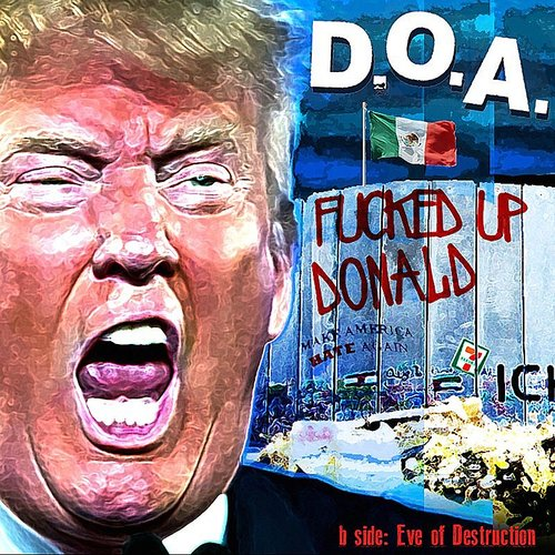 D.O.A. - Fucked Up Donald [LP]