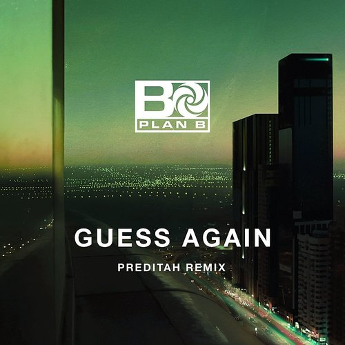 Plan B - Guess Again (Preditah Remix) - Single