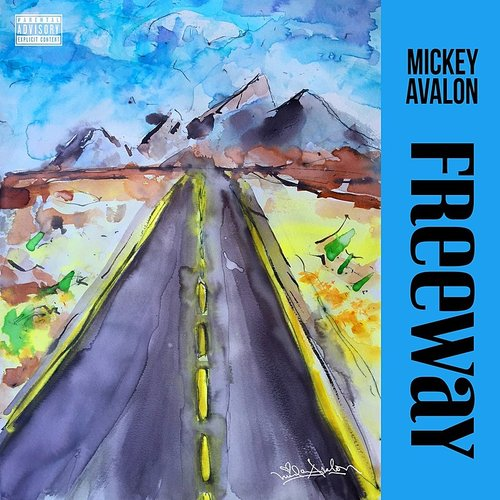 Mickey Avalon - Freeway