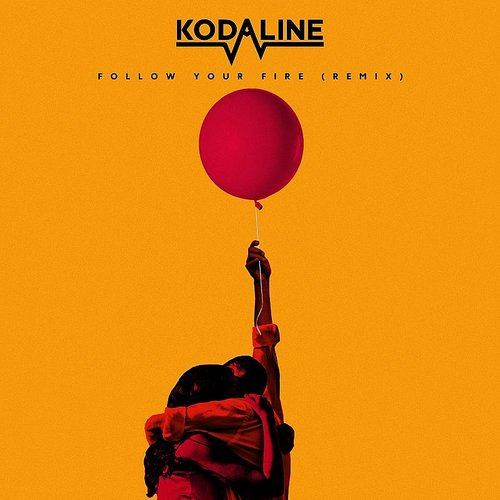 Kodaline - Follow Your Fire (Syn Cole Remix) - Single