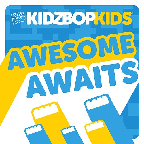 Kidz Bop - Awesome Awaits - Single