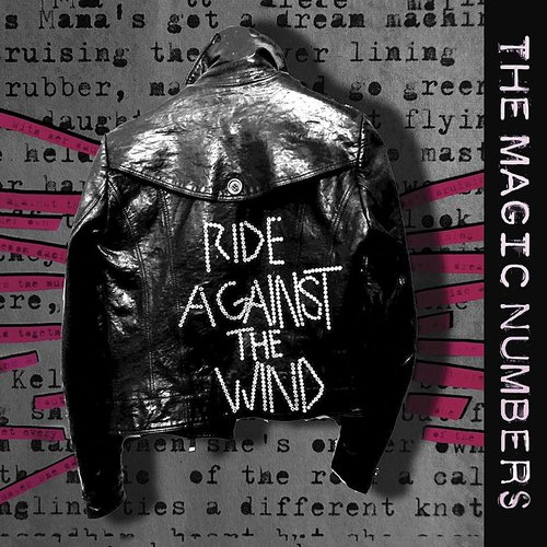 The Magic Numbers - Ride Against The Wind - Single