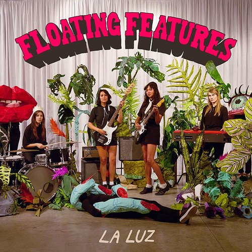 La Luz - Floating Features [Import LP]