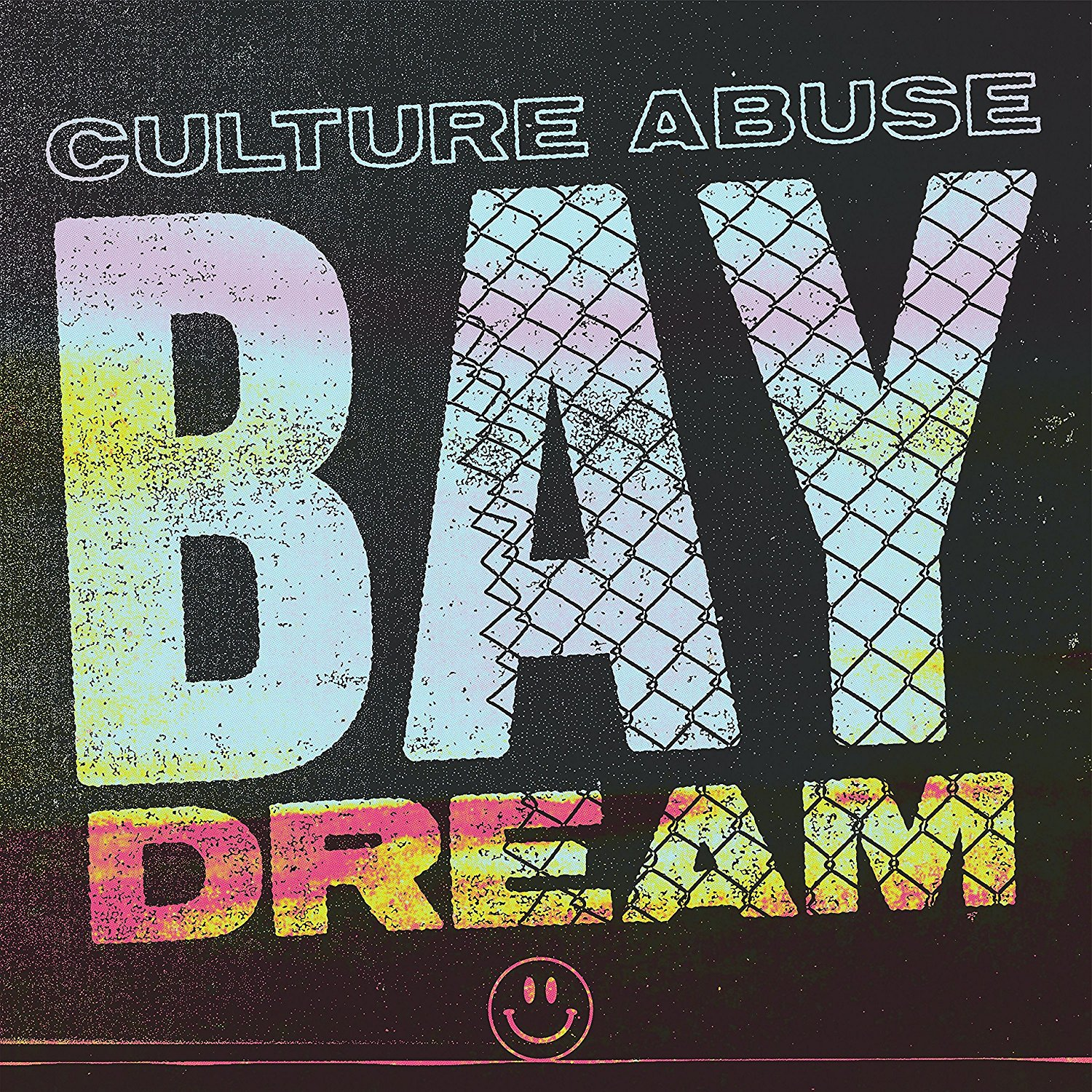 Culture Abuse - Bay Dream [Import LP]