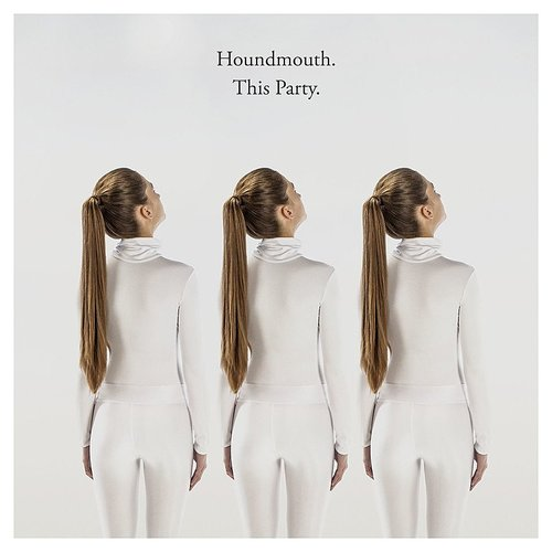 Houndmouth - This Party - Single