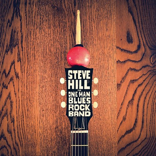 Steve Hill - One Man Blues Rock Band (Can)