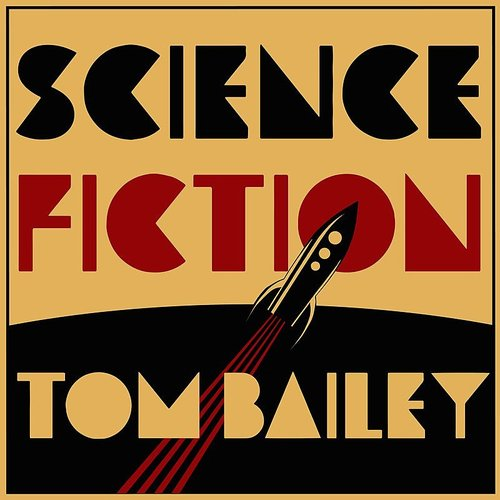 Tom Bailey - What Kind Of World / Come So Far - Single