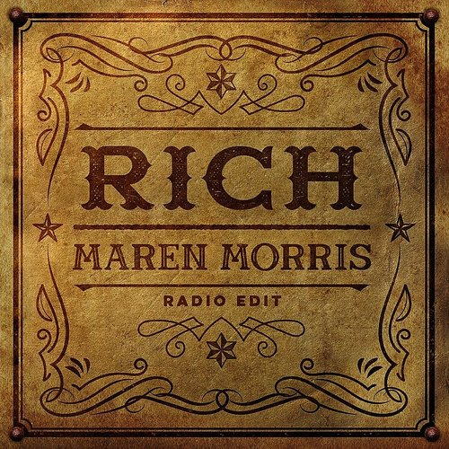 Maren Morris - Rich (Radio Edit) - Single