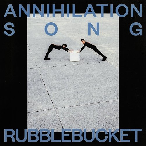 Rubblebucket - Annihilation Song - Single