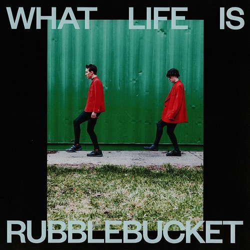 Rubblebucket - What Life Is - Single