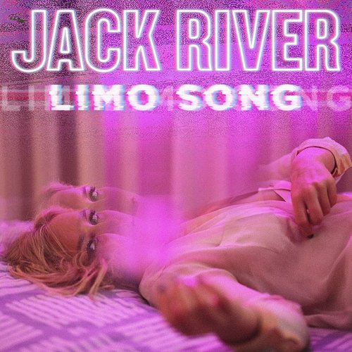 Jack River - Limo Song - Single