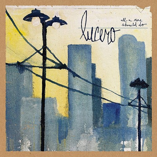 Lucero - All A Man Should Do [Limited Bootleg Edition Vinyl]