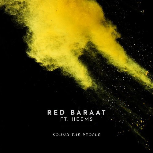 Red Baraat - Sound The People - Single
