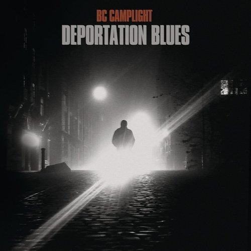 Bc Camplight - Deportation Blues - Single