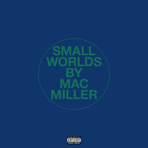 Mac Miller - Small Worlds - Single