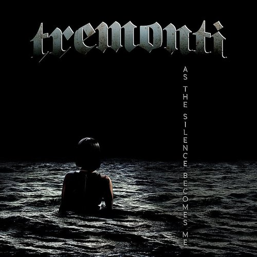 Tremonti - As The Silence Becomes Me - Single