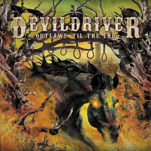 DevilDriver - Outlaws 'Til The End, Vol. 1 [Orange LP]