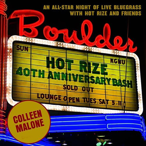 Hot Rize - Colleen Malone - Single