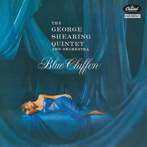 George Shearing - Blue Chiffon (The George Shearing Quintet And Orchestra)