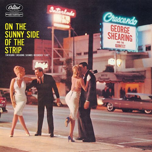 George Shearing - On The Sunny Side Of The Strip (George Shearing And The Quintet)