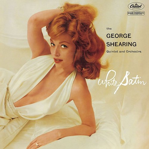 George Shearing - White Satin (The George Shearing Quintet And Orchestra)