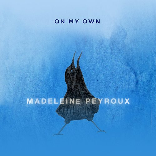 Madeleine Peyroux - On My Own - Single
