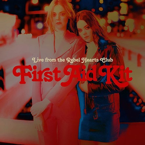 First Aid Kit - Live From The Rebel Hearts Club EP