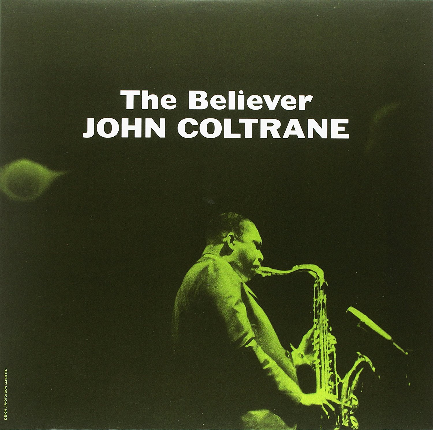 John Coltrane - The Believer [LP]