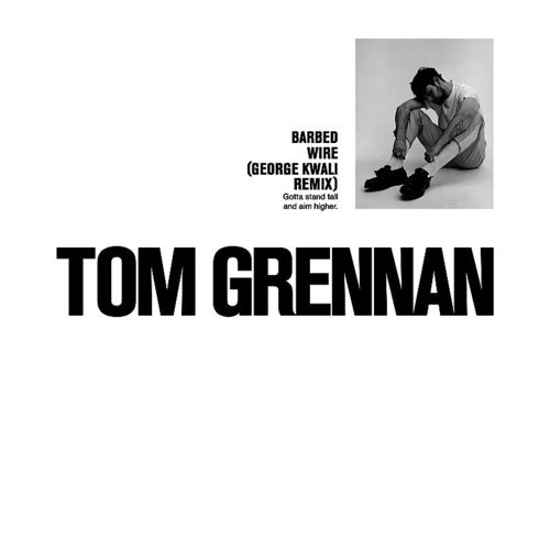 Tom Grennan - Barbed Wire (George Kwali Remix) - Single