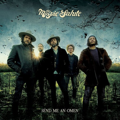 The Magpie Salute - Send Me An Omen - Single