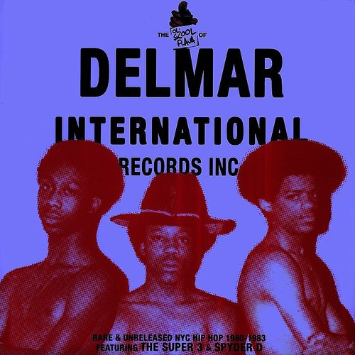 Super 3 - The Ol' Skool Flava Of...Delmar International