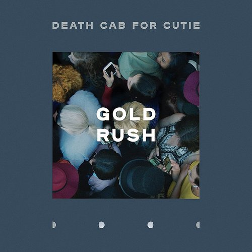 Death Cab for Cutie - Gold Rush - Single