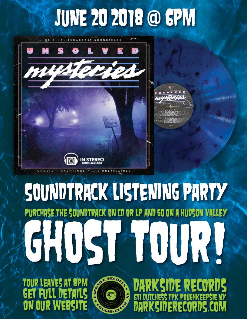 Unsolved Mysteries soundtrack listening party & ghost tour this wednesday!