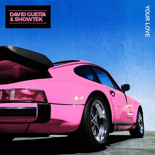 David Guetta - Your Love - Single