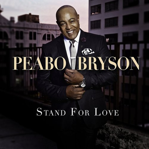 Peabo Bryson - Stand For Love - Single