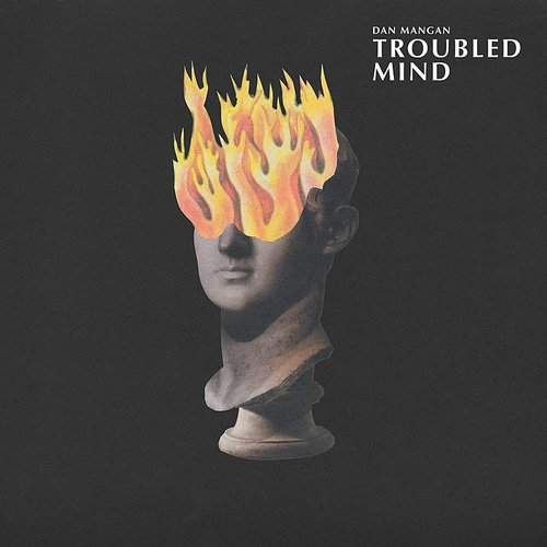 Dan Mangan - Troubled Mind - Single